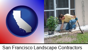 San Francisco, California - a landscape contractor working on a landscaping project